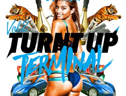 DJ MDK / TURNT UP TERMINAL  #TUT VOL.2