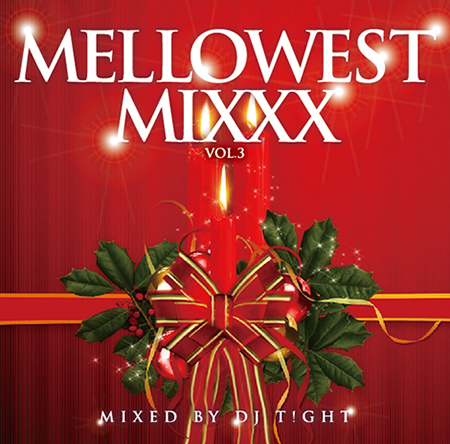 MELLOWEST MIXXX